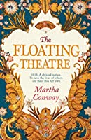 The Floating Theatre: This captivating tale of courage and redemption will sweep you away