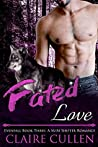 Fated Love (Evenfall, #3)