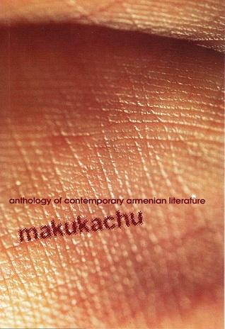 makukachu: Anthology of Contemporary Armenian Literature