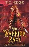 The Warrior Race (The Warrior Race #1)