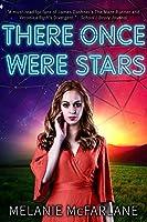 There Once Were Stars (There Once Were Stars #1)