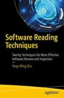 Software Reading Techniques: Twenty Techniques for More Effective Software Review and Inspection