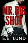 Mr. Big Shot (Mr. Big, #1)