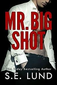 Mr. Big Shot (Mr. Big #1)