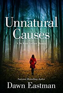 Unnatural Causes (Dr. Katie LeClair, #1)