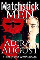 Matchstick Men (A Hunter Dane Investigation #1)