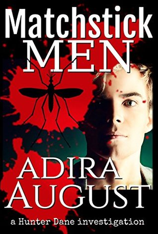 Matchstick Men (A Hunter Dane Investigation #1)