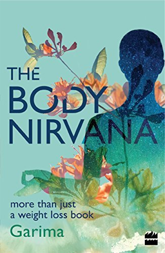 The Body Nirvana More Than Just a Weight-loss Book