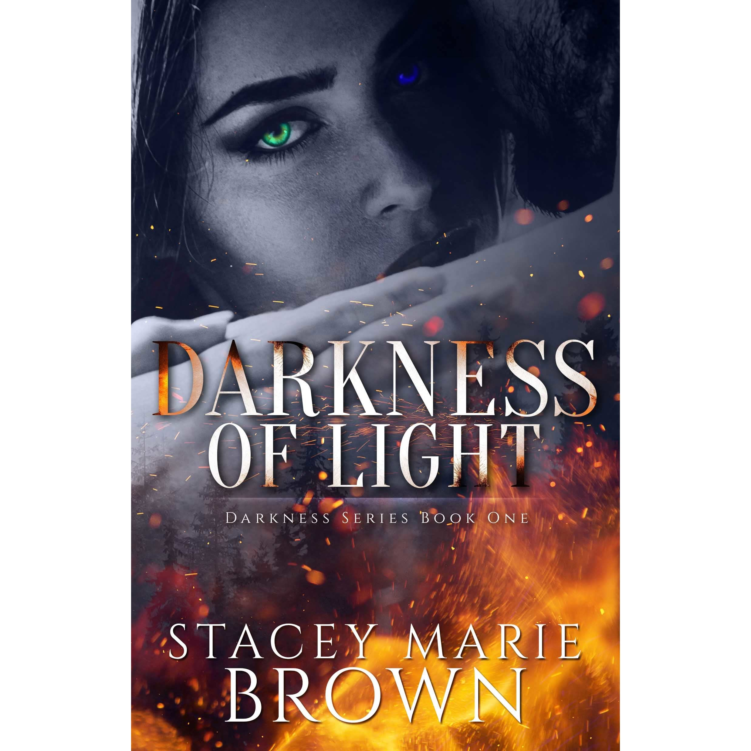 Darkness Of Light (darkness, #1) By Stacey Marie Brown '�  Reviews