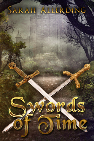 Swords of Time by Sarah Allerding