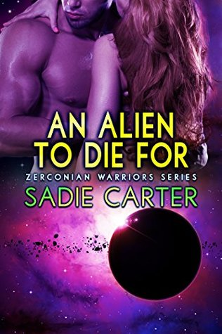 An Alien To Die For (Zerconian Warriors #8)