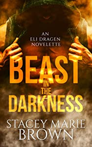 Beast in the Darkness (Darkness, #2.5)