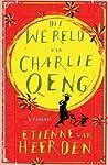 Die wêreld van Charlie Oeng by Etienne van Heerden