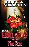 Emma's Rose: A Zo...
