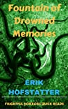 Fountain of Drowned Memories