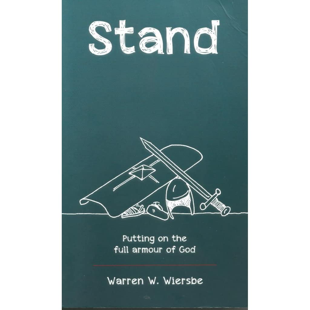 stand putting on the full armour of god by warren w wiersbe