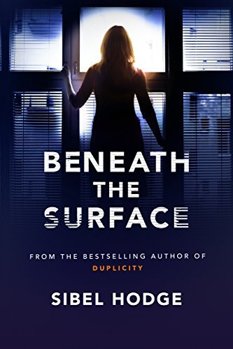 Beneath the Surface - Sibel Hodge