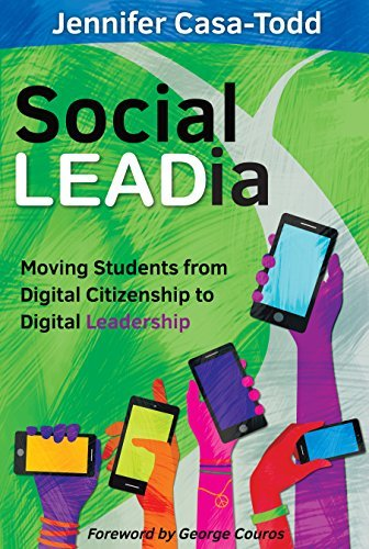 Social LEADia Moving Students from Digital Citizenship to Digital Leadership