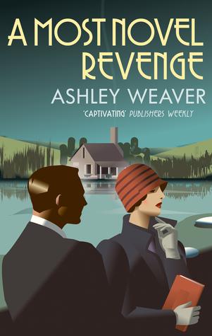 A Most Novel Revenge (Amory Ames Mystery #3) by Ashley Weaver