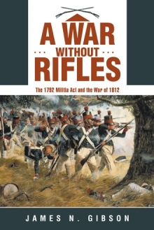 A War without Rifles by James N. Gibson
