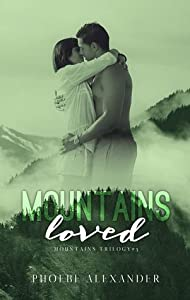 Mountains Loved (Mountains, #3)