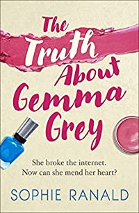 The Truth About Gemma Grey: A feel-good, romantic comedy you won't be able to put down