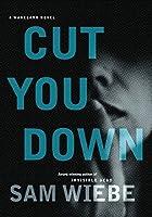 Cut You Down (Wakeland, #2)
