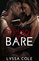 Stripped Bare (Love & Trust Series #1)
