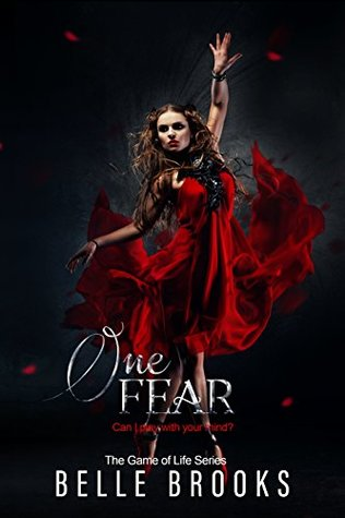 One Fear (The Game of Life, #1)