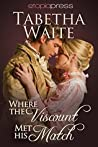 Where the Viscount Met His Match (Ways of Love #2)