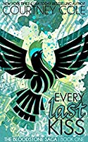 Every Last Kiss (The Bloodstone Saga, #1)