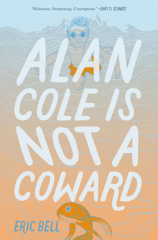 Alan Cole is Not a Coward cover art with link to Goodreads description