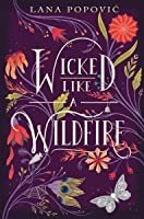 Wicked Like a Wildfire (Hibiscus Daughter, #1)