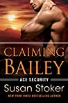 Claiming Bailey (Ace Security #3)