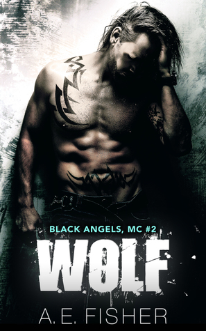 Wolf (Black Angels MC, #2)