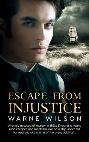 Escape From Injustice by Warne Wilson