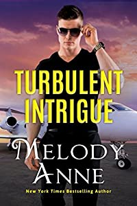 Turbulent Intrigue (Billionaire Aviators, #4)
