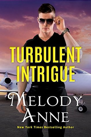 Turbulent Intrigue by Melody Anne