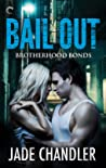 Bail Out (Brotherhood Bonds #1)