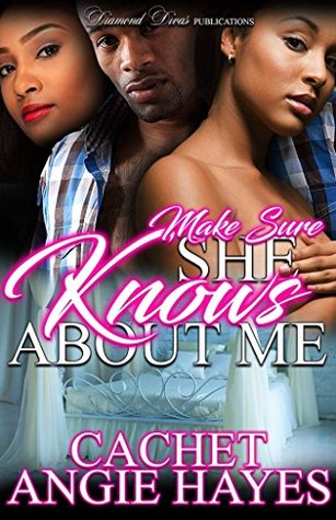 Make Sure She Knows About Me By Cachet Johnson