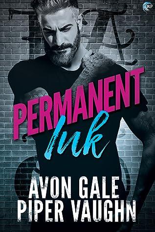 b422ead84 Permanent Ink (Art & Soul, #1) by Avon Gale