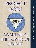 Project Bodi: Awaken the Power of Insight
