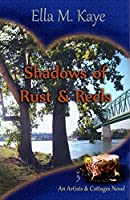 Shadows of Rust & Reels (Artists & Cottages Book 3)