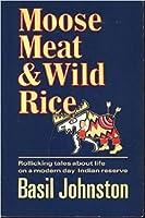 Moose Meat & Wild Rice