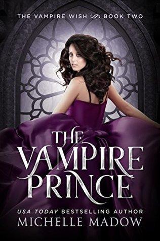 The Vampire Prince (Dark World: The Vampire Wish #2)