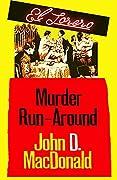 Murder Run-Around