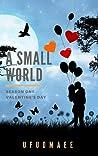 A Small World: Season One