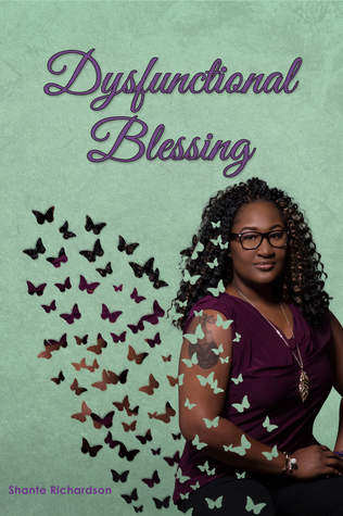 Dysfunctional Blessing by Shante Richardson