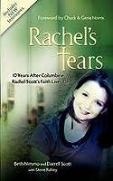 Rachel's Tears: 10 Years After Columbine, Rachel Scott's Faith Lives on