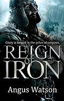 Reign of Iron (Iron Age, #3)